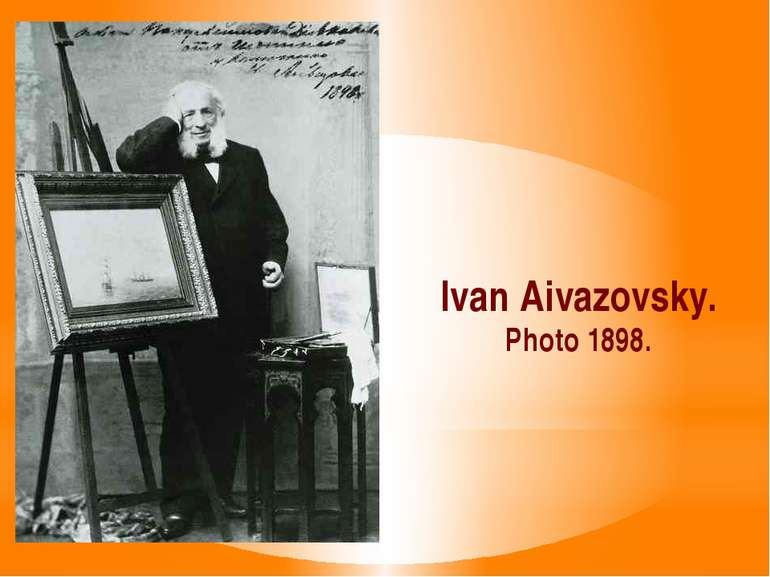 Ivan Aivazovsky. Photo 1898.