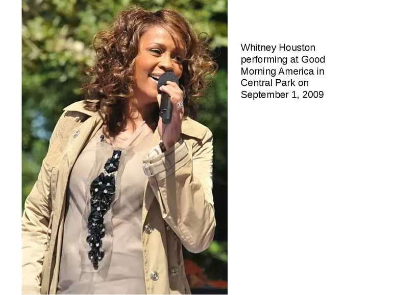 Whitney Houston performing at Good Morning America in Central Park on Septemb...