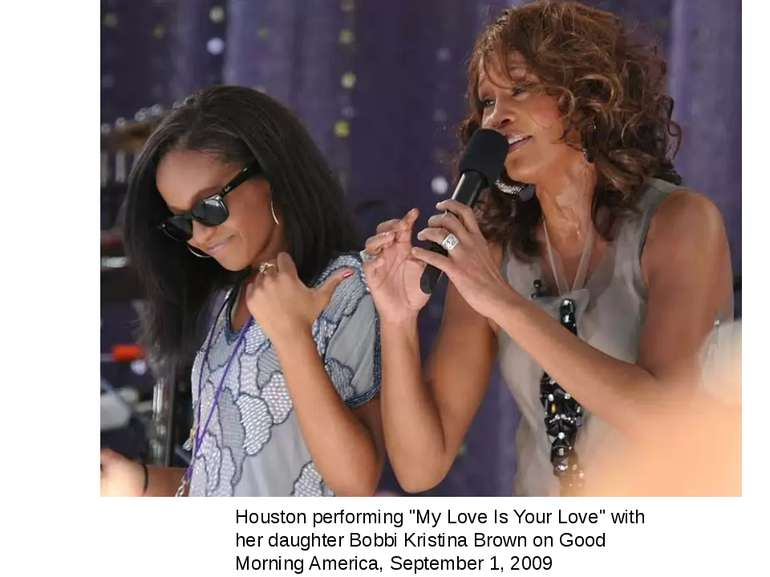 "Houston performing ""My Love Is Your Love"" with her daughter Bobbi Kristina Br..."