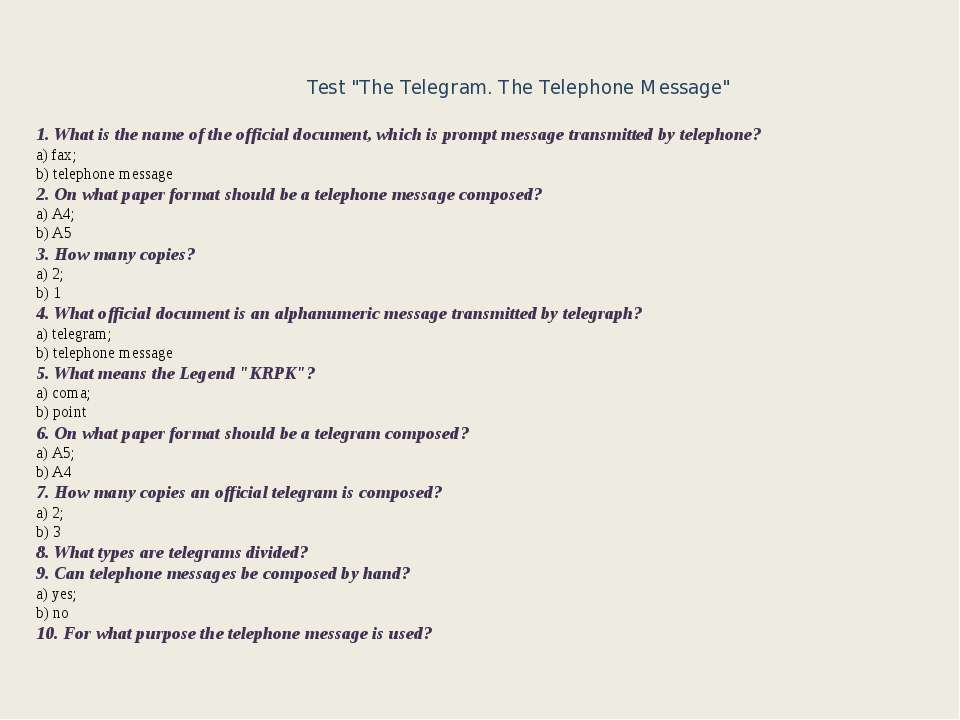 "Test ""The Telegram. The Telephone Message"" 1. What is the name of the officia..."