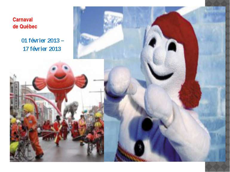 Carnaval de Québec 01 février 2013 – 17 février 2013