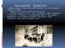 Нескорений Кременчук Зайнявши Крюків, німці обстрілюють Кременчук, їх літаки ...