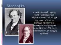 Біографія У лейпцігський період було написано три збірки: «Аннетта», «Оди дру...