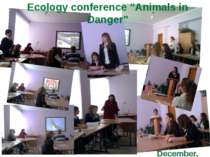 "December, 18 Ecology conference ""Animals in Danger"""