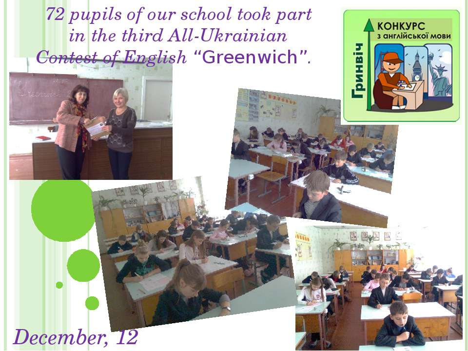 December, 12 72 pupils of our school took part in the third All-Ukrainian Con...