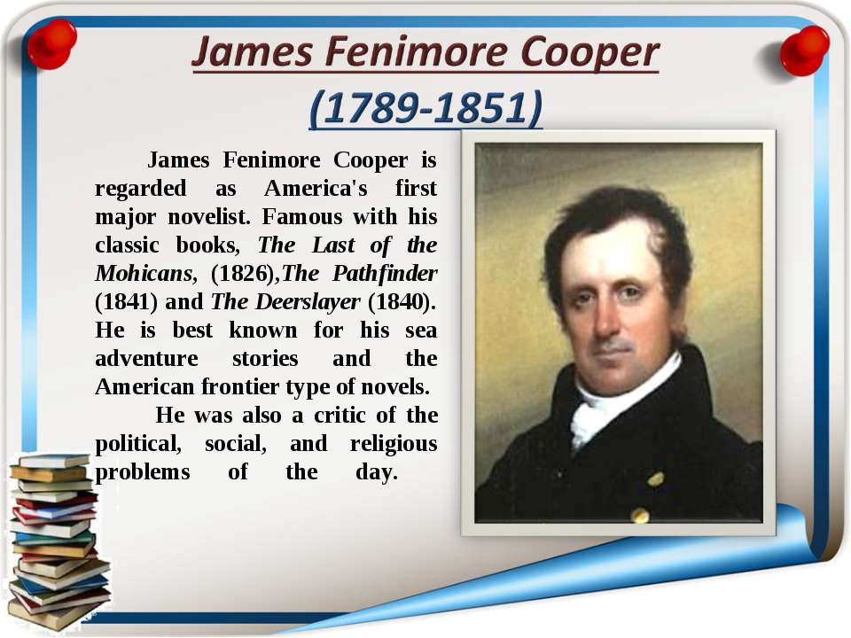 James Fenimore Cooper is regarded as America's first major novelist. Famous w...