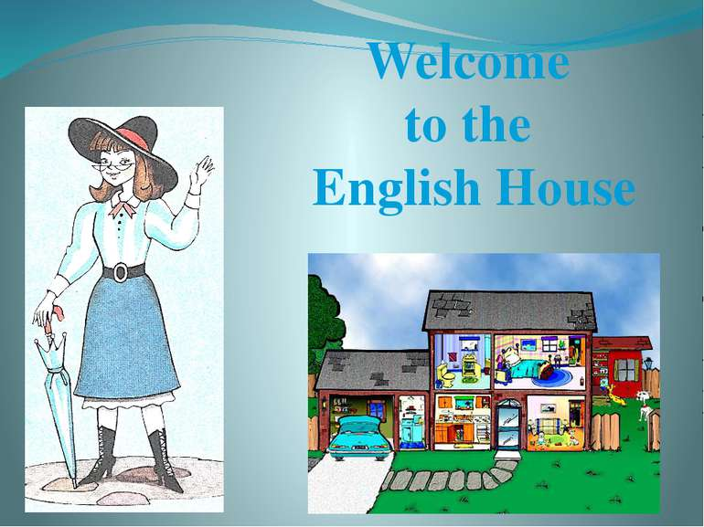 Welcome to the English House