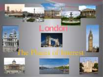 London. The places of interest.