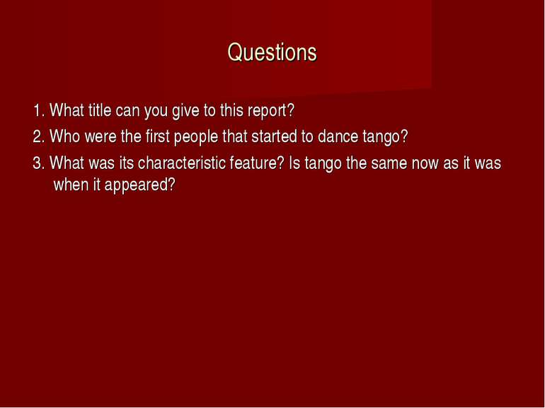 Questions 1. What title can you give to this report? 2. Who were the first pe...