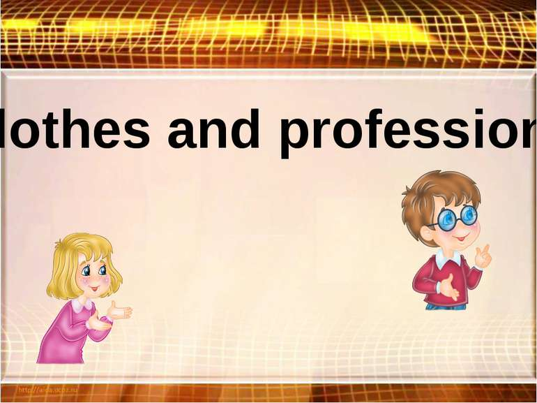 Clothes and professions