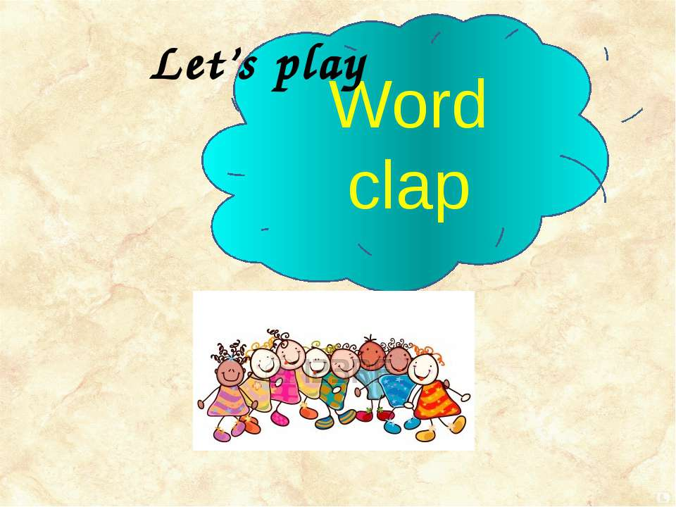 Word clap Let's play