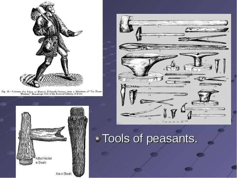Tools of peasants.