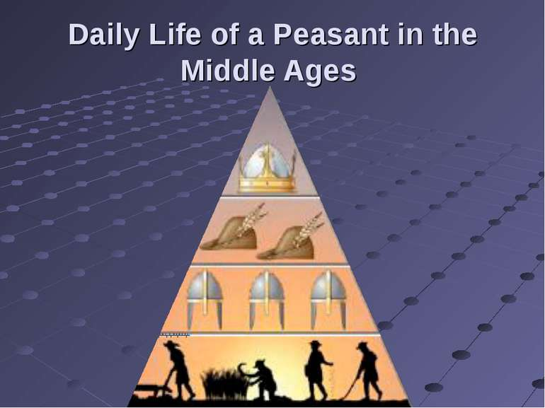 Daily Life of a Peasant in the Middle Ages