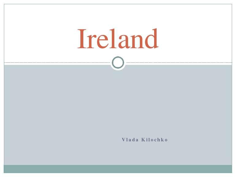 Vlada Kilochko Ireland