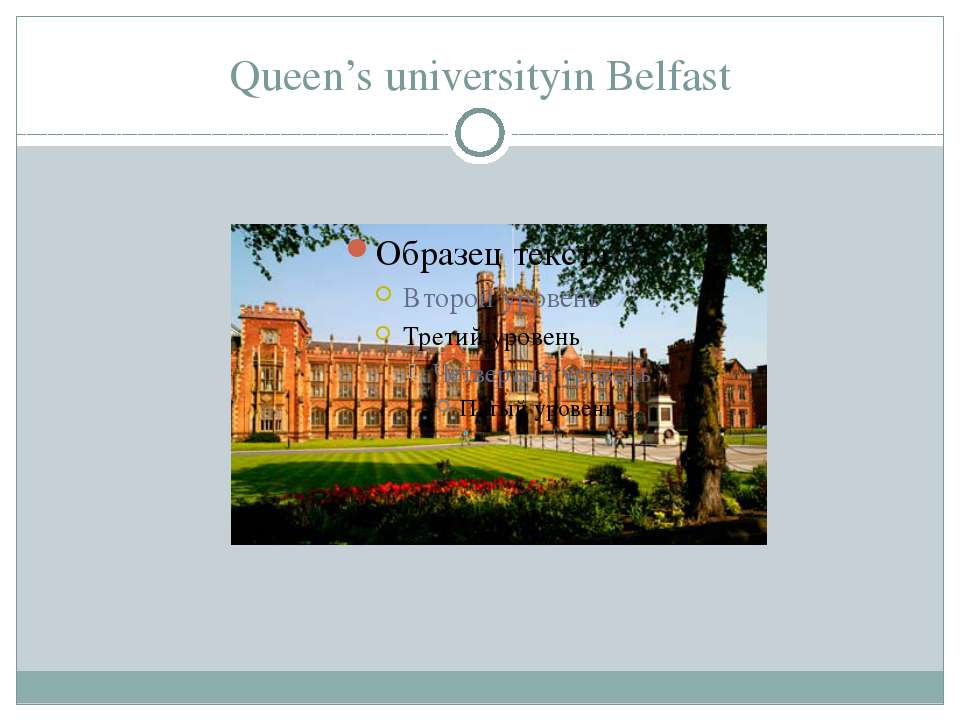Queen's universityin Belfast