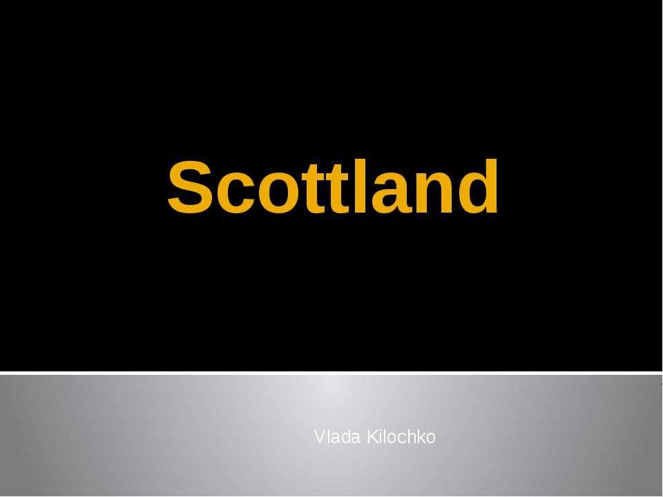 Scottland Vlada Kilochko