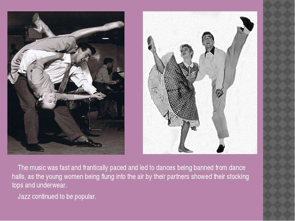 The music was fast and frantically paced and led to dances being banned from ...