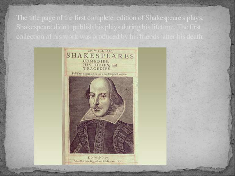The title page of the first complete edition of Shakespeare's plays. Shakespe...