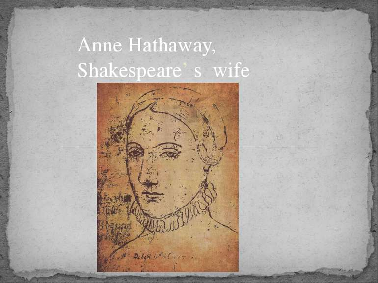 Anne Hathaway, Shakespeare' s wife