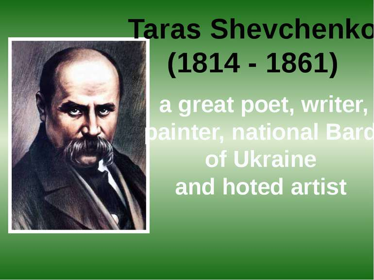 Taras Shevchenko (1814 - 1861) a great poet, writer, painter, national Bard o...