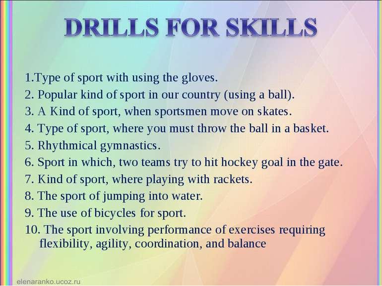 1.Type of sport with using the gloves. 2. Popular kind of sport in our countr...