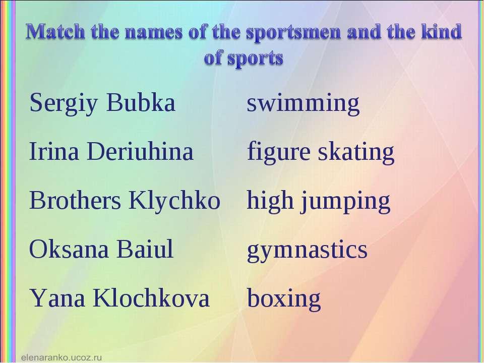 Sergiy Bubka swimming Irina Deriuhina figure skating Brothers Klychko high ju...