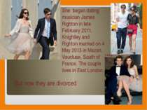She began dating musician James Righton in late February 2011. Knightley and ...