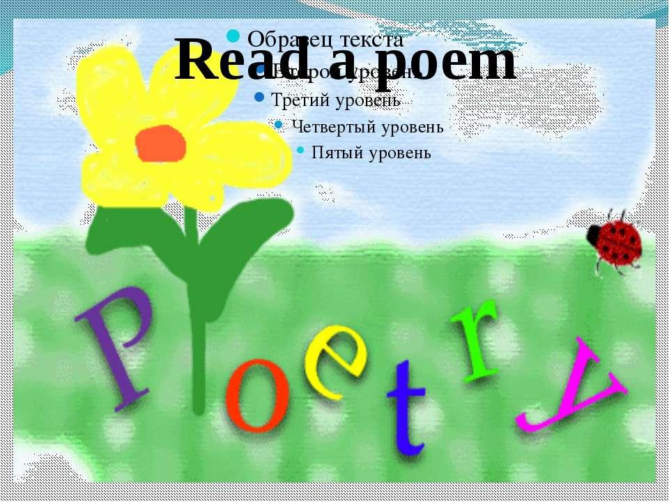 Read a poem