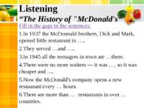 "Listening ""The History of ""McDonald's"" Fill in the gaps in the sentences: In ..."