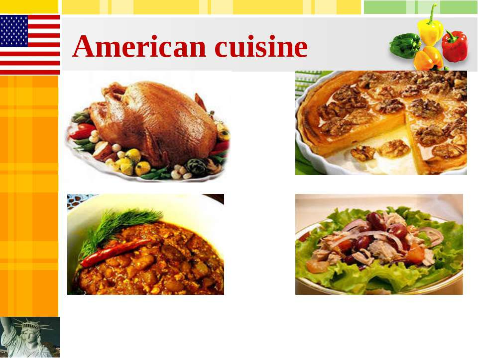 food is a mirror of national culture ForAmerican Cuisine Presentation