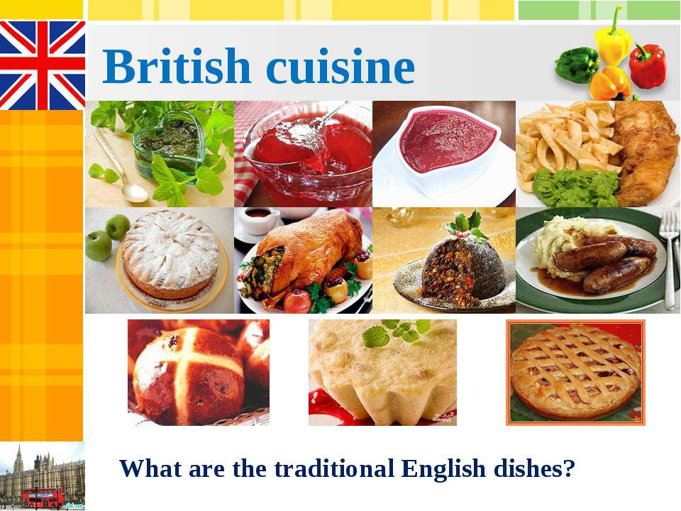 British cuisine What are the traditional English dishes?