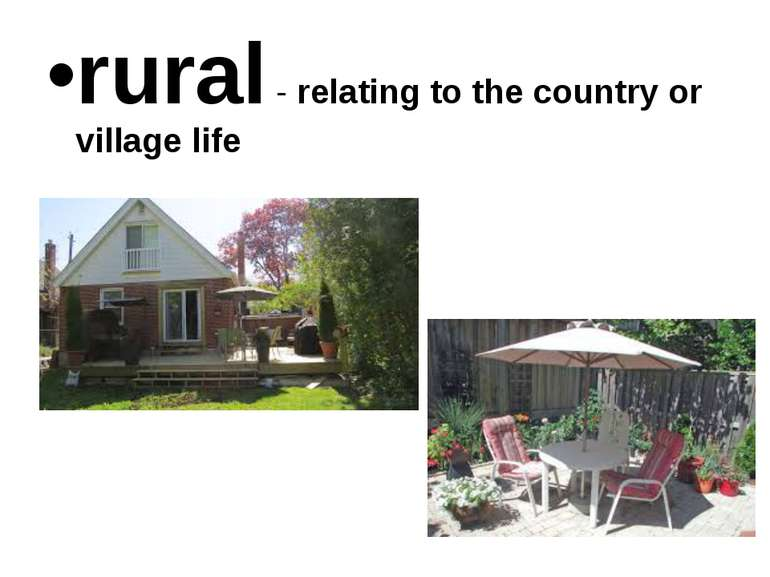 rural - relating to the country or village life