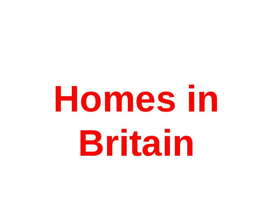 Homes in Britain