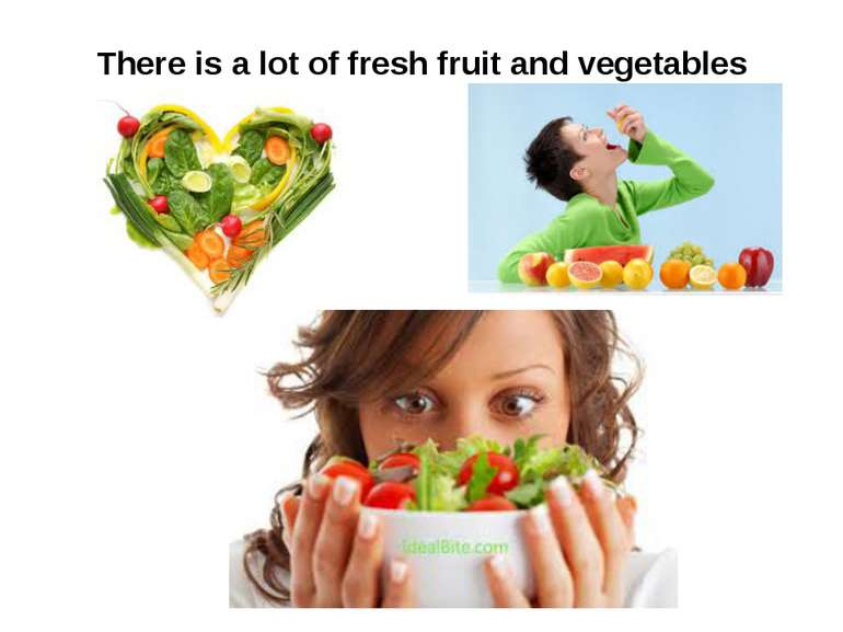 There is a lot of fresh fruit and vegetables