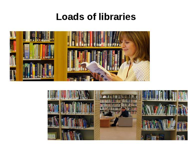 Loads of libraries