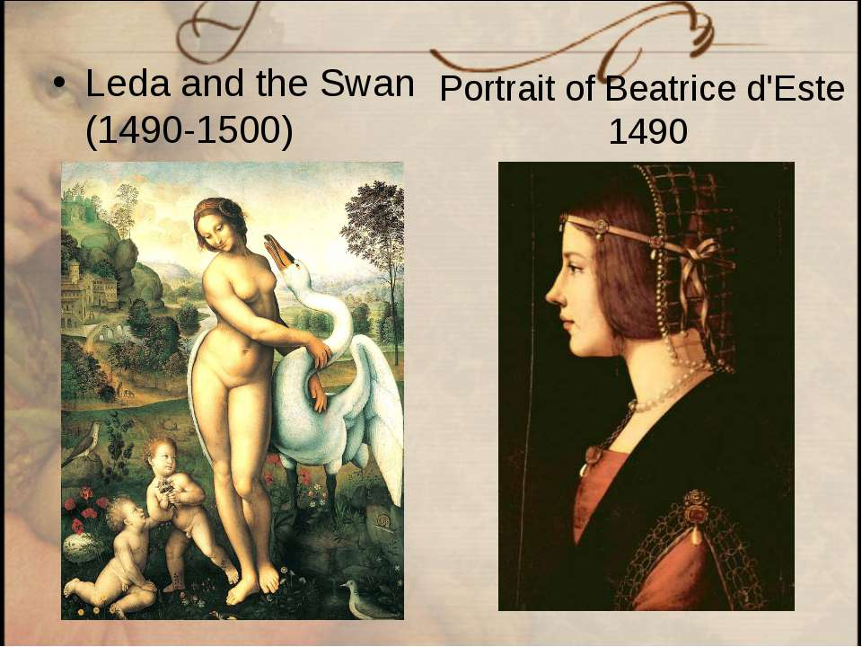 Leda and the Swan (1490-1500) Portrait of Beatrice d'Este 1490