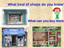 What kind of shops do you know? What can you buy there?