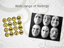 Wide range of feelings
