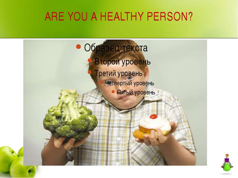 ARE YOU A HEALTHY PERSON?