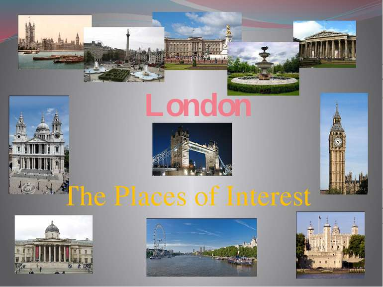 London The Places of Interest