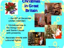 Christmas in Great Britain the 25th of December (Julian calendar) decorate st...