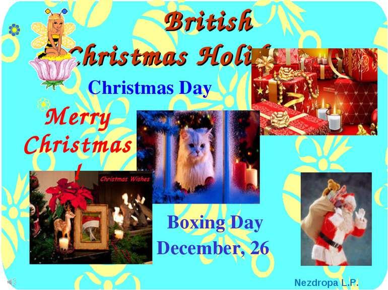 British Christmas Holidays Boxing Day December, 26 Merry Christmas! Christmas...