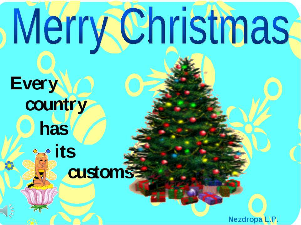 . Every customs country has its Nezdropa L.P.