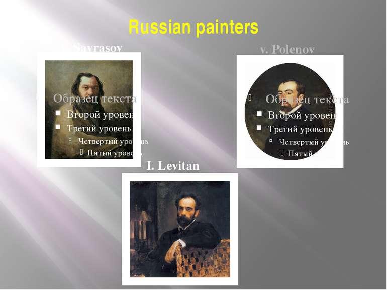 Russian painters A. Savrasov v. Polenov I. Levitan