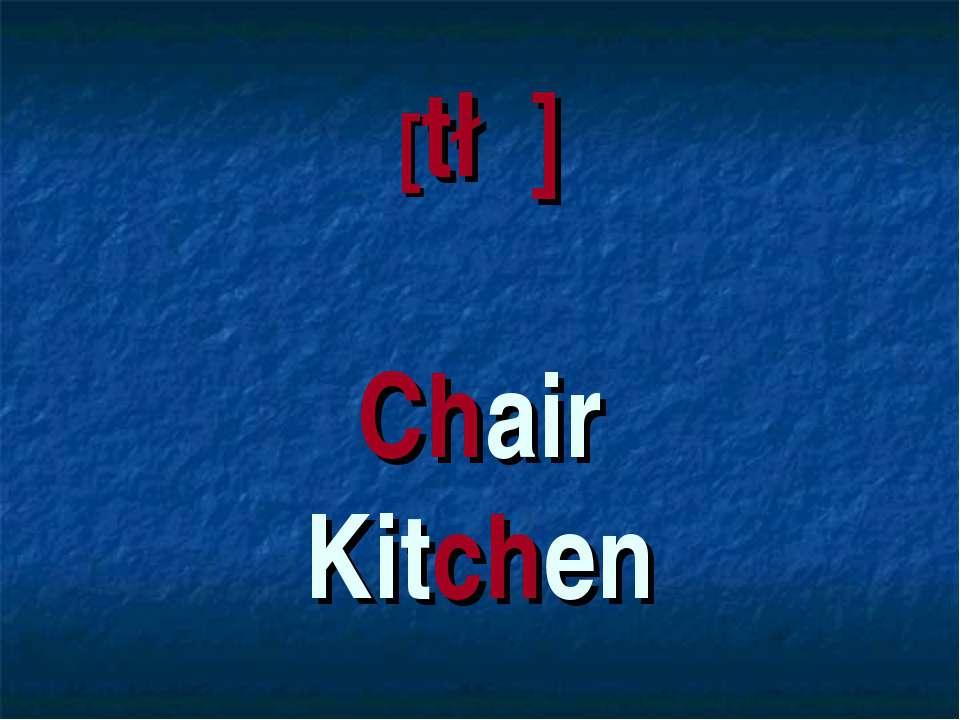 [t∫] Chair Kitchen