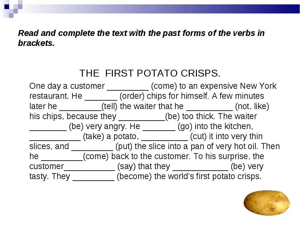 Read and complete the text with the past forms of the verbs in brackets. THE ...