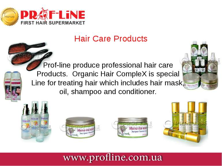 Hair Care Products Prof-line produce professional hair care Products. Organic...