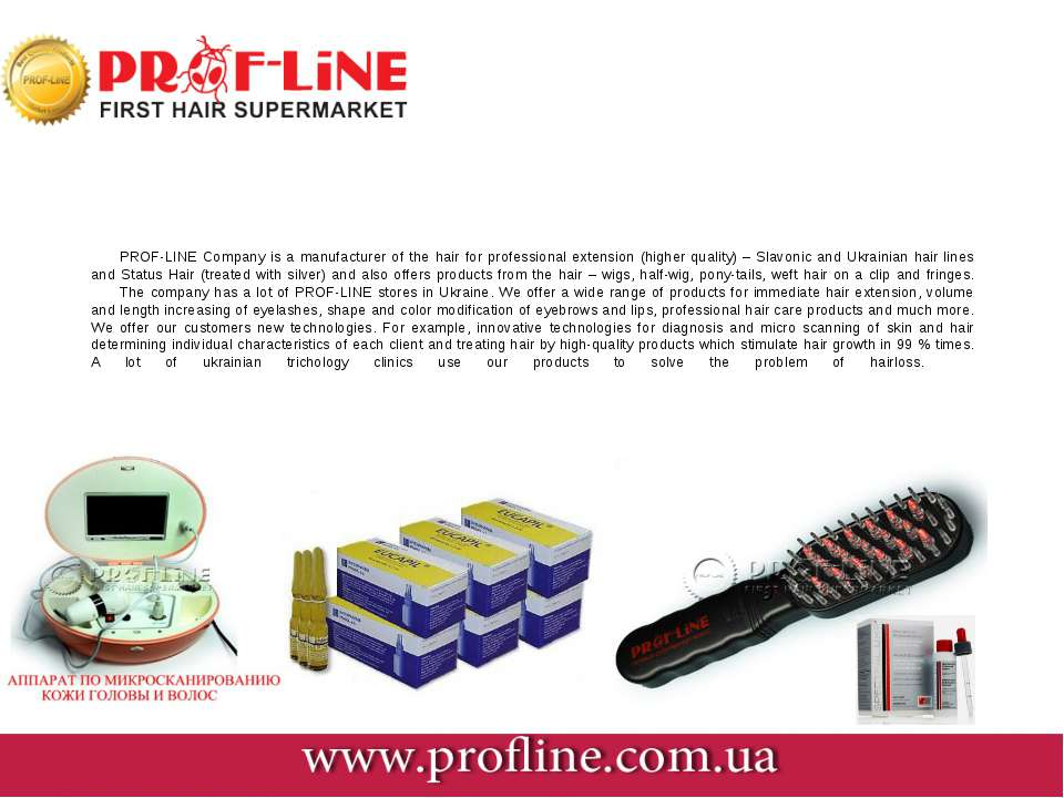 PROF-LINE Company is a manufacturer of the hair for professional extension (h...