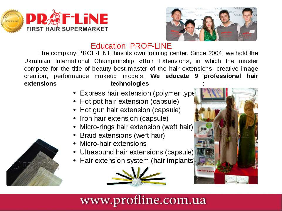 The company PROF-LINE has its own training center. Since 2004, we hold the Uk...