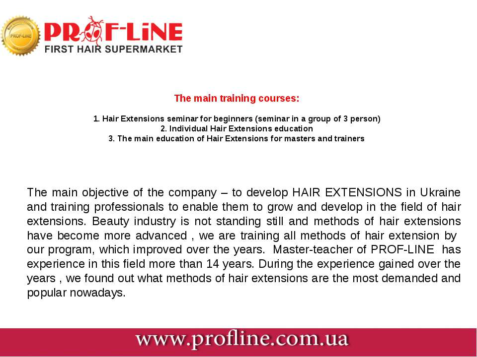 The main training courses: 1. Hair Extensions seminar for beginners (seminar ...